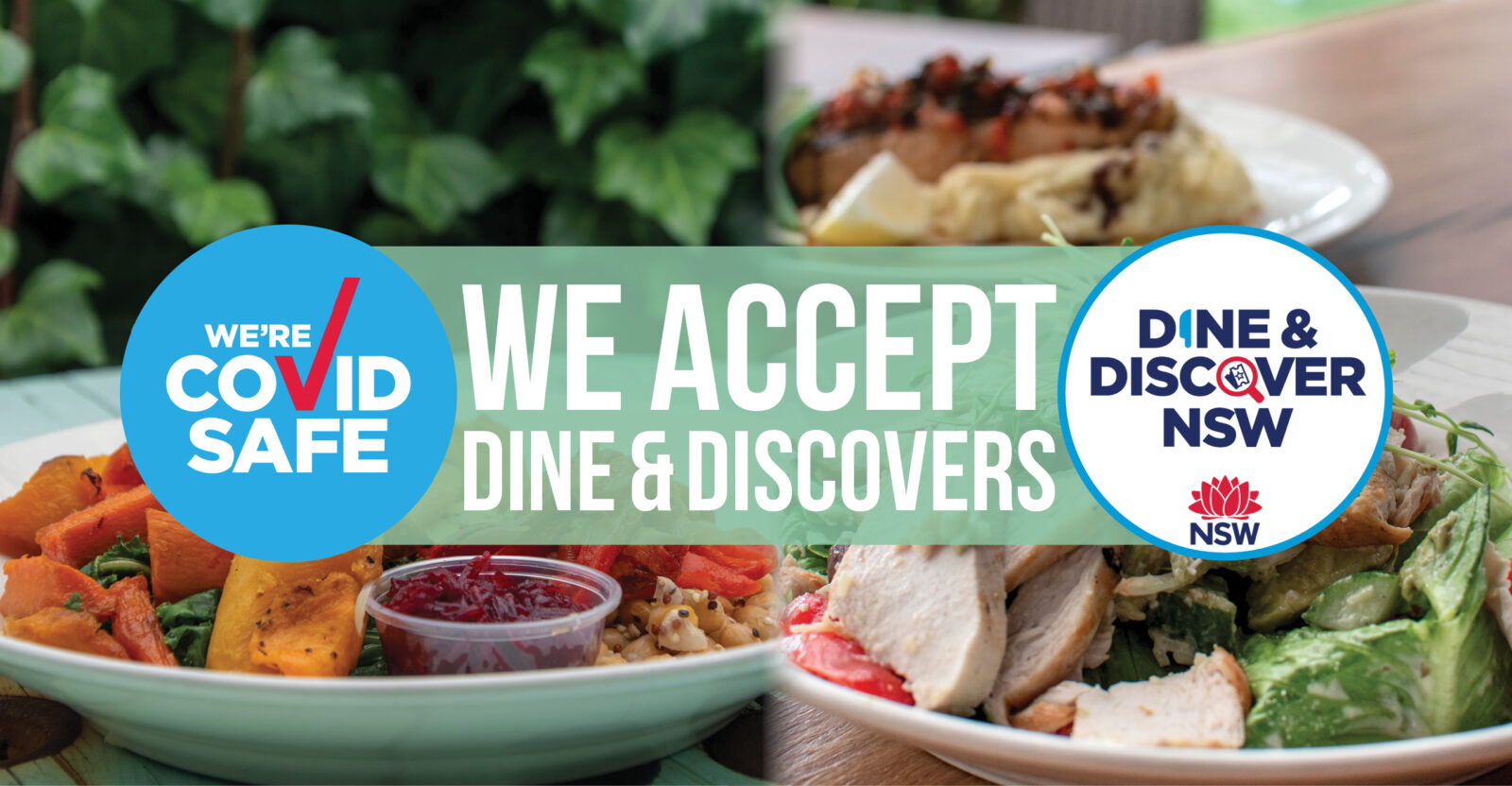 We accept NSW Dine & Discover vouchers